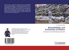 Bookcover of Bioavailability and Ecotoxicity of Plastics
