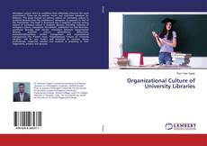 Bookcover of Organizational Culture of University Libraries