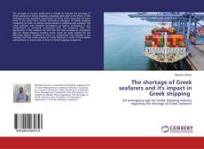 Buchcover von The shortage of Greek seafarers and it's impact in Greek shipping