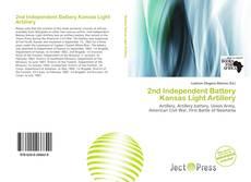 Bookcover of 2nd Independent Battery Kansas Light Artillery