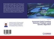 Couverture de Constraint Solid Traveling Salesman Problem using Genetic Algorithm