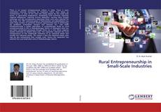 Portada del libro de Rural Entrepreneurship in Small-Scale Industries