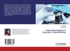 Portada del libro de Potentially Malignant Disorders: A Brief Review