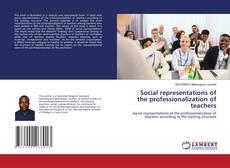 Portada del libro de Social representations of the professionalization of teachers