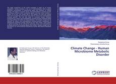 Bookcover of Climate Change - Human Microbiome Metabolic Disorder