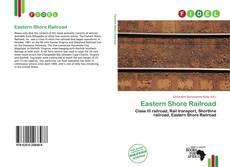 Bookcover of Eastern Shore Railroad