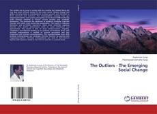 Bookcover of The Outliers - The Emerging Social Change