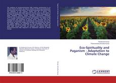 Couverture de Eco-Spirituality and Paganism - Adaptation to Climate Change
