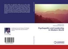Bookcover of Psychopaths and Leadership In Modern World