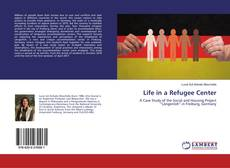 Capa do livro de Life in a Refugee Center