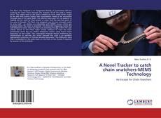 Обложка A Novel Tracker to catch chain snatchers-MEMS Technology