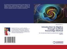 Buchcover von Introduction to Algebra through Scaffold Knowledge Method