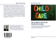 Couverture de Die familienergänzende Kinderbetreuung