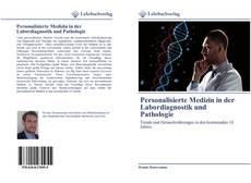 Bookcover of Personalisierte Medizin in der Labordiagnostik und Pathologie