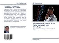 Personalisierte Medizin in der Labordiagnostik und Pathologie kitap kapağı