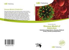 Bookcover of Disease Model of Addiction