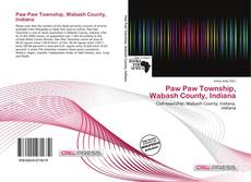 Bookcover of Paw Paw Township, Wabash County, Indiana