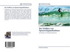 Bookcover of Der Einfluss von Sponsoringmaßnahmen