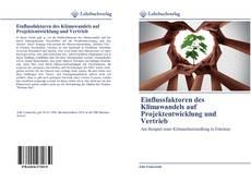 Bookcover of Einflussfaktoren des Klimawandels auf Projektentwicklung und Vertrieb