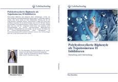 Capa do livro de Polyhydroxylierte Biphenyle als Topoisomerase II Inhibitoren