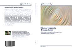 Capa do livro de Silence Spaces in Unternehmen