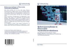 Buchcover von Roboterjournalismus in Österreichs Nachrichtenredaktionen