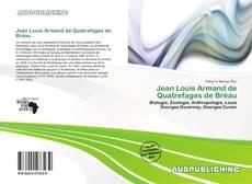 Bookcover of Jean Louis Armand de Quatrefages de Bréau