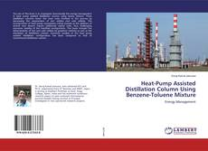 Capa do livro de Heat-Pump Assisted Distillation Column Using Benzene-Toluene Mixture
