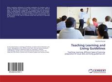 Couverture de Teaching Learning and Living Guidelines
