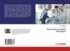 Bookcover of Rare Head and Neck neuralgias