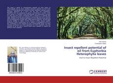 Copertina di Insect repellent potential of oil from Euphorbia Heterophylla leaves