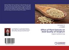 Bookcover of Effect of Plant Extracts on Seed Quality of Sorghum