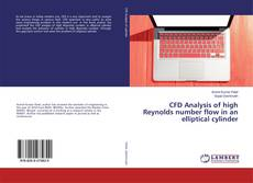 Bookcover of CFD Analysis of high Reynolds number flow in an elliptical cylinder