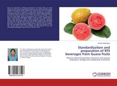 Bookcover of Standardization and preparation of RTS beverages from Guava fruits