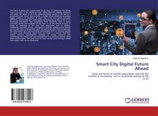 Bookcover of Smart City Digital Future Ahead