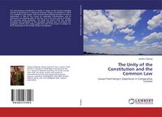 Bookcover of The Unity of the Constitution and the Common Law