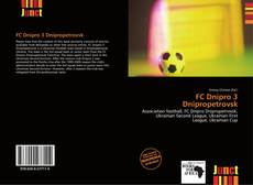 Bookcover of FC Dnipro 3 Dnipropetrovsk