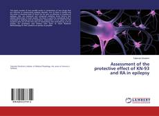 Borítókép a  Assessment of the protective effect of KN-93 and RA in epilepsy - hoz