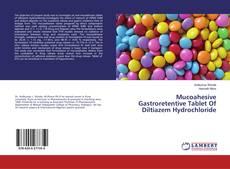Borítókép a  Mucoahesive Gastroretentive Tablet Of Diltiazem Hydrochloride - hoz