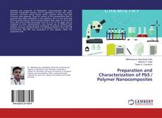 Bookcover of Preparation and Characterization of PbS / Polymer Nanocomposites