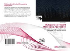Bookcover of Multiprotocol Instant Messaging Application