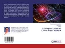 Copertina di A Complete Guide for Cluster Based Network