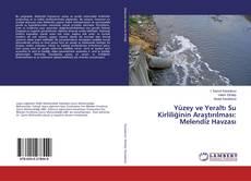 Couverture de Yüzey ve Yeraltı Su Kirliliğinin Araştırılması: Melendiz Havzası