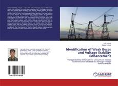 Bookcover of Identification of Weak Buses and Voltage Stability Enhancement