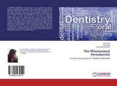 Bookcover of The Phenomenal Periodontist