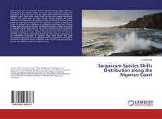 Sargassum Species Shifts Distribution along the Nigerian Coast的封面