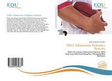 Bookcover of 2002 Edmonton Eskimos Season