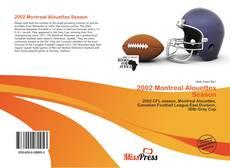 Couverture de 2002 Montreal Alouettes Season