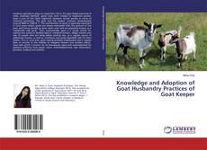 Portada del libro de Knowledge and Adoption of Goat Husbandry Practices of Goat Keeper