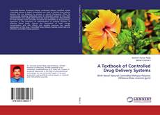 Couverture de A Textbook of Controlled Drug Delivery Systems